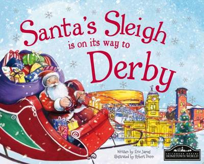 Santa's Sleigh is on its Way to Derby (Hardback)