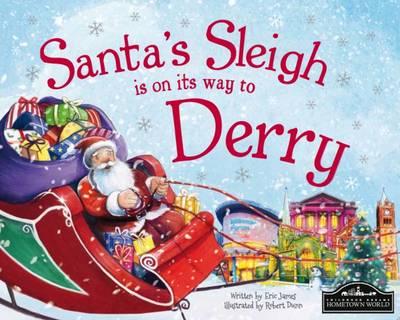 Santa's Sleigh is on its Way to Derry (Hardback)