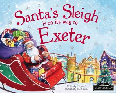 Santa's Sleigh is on its Way to Exeter (Hardback)