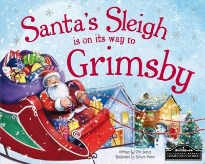Santa's Sleigh is on its Way to Grimsby (Hardback)
