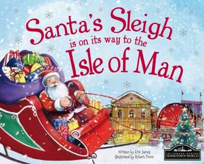 Santa's Sleigh is on its Way to Isle of Man (Hardback)