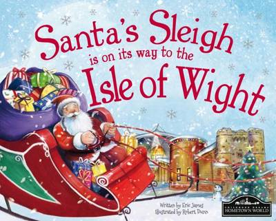Santa's Sleigh is on its Way to Isle of Wight (Hardback)