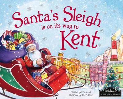 Santa's Sleigh is on its to Kent (Hardback)