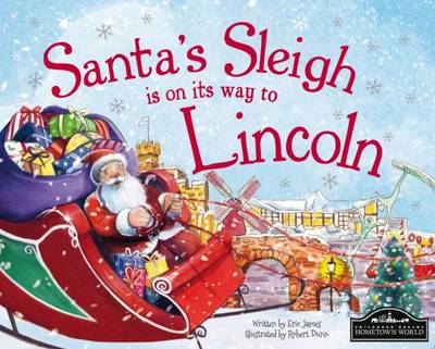 Santa's Sleigh is on its Way to Lincoln (Hardback)