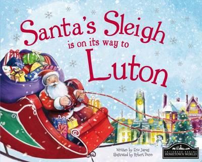Santa's Sleigh is on its Way to Luton (Hardback)