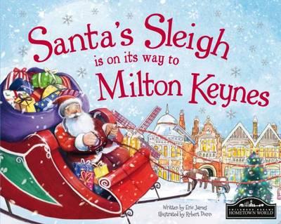 Santa's Sleigh is on its Way to Milton Keynes (Hardback)