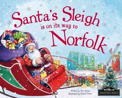 Santa's Sleigh is on its Way to Norfolk (Hardback)