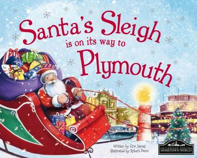 Santa's Sleigh is on its Way to Plymouth (Hardback)