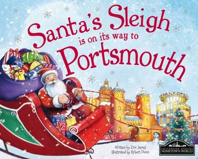 Santa's Sleigh is on its Way to Portsmouth (Hardback)