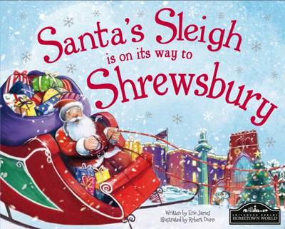 Santa's Sleigh is on its Way to Shrewsbury (Hardback)