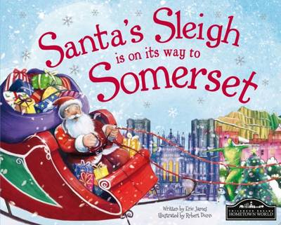 Santa's Sleigh is on its Way to Somerset (Hardback)