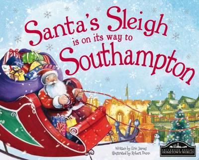 Santa's Sleigh is on its Way to Southampton (Hardback)