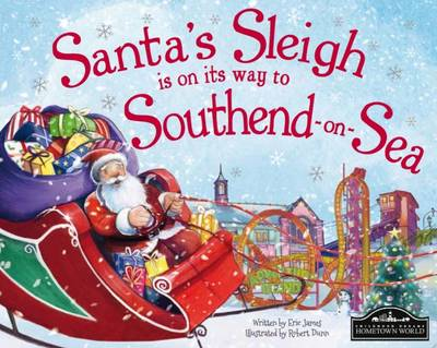 Santa's Sleigh is on its Way to Southend on Sea (Hardback)