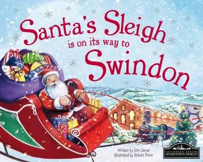 Santa's Sleigh is on its to Swindon (Hardback)