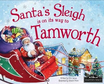 Santa's Sleigh is on its Way to Tamworth (Hardback)