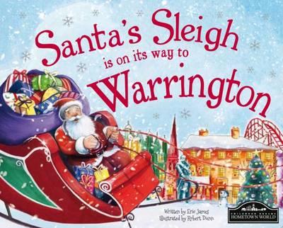 Santa's Sleigh is on its Way to Warrington (Hardback)