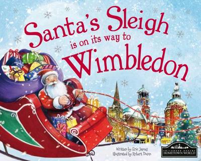 Santa's Sleigh is on its Way to Wimbledon (Hardback)