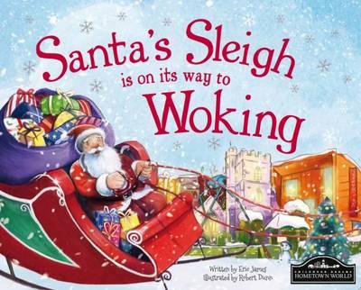 Santa's Sleigh is on its to Woking (Hardback)