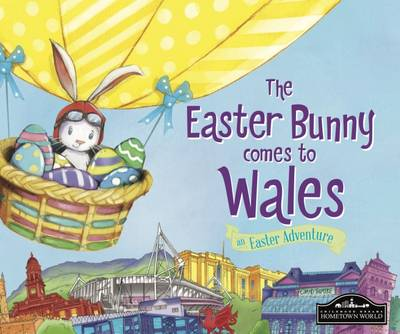 The Easter Bunny Comes to Wales (Hardback)