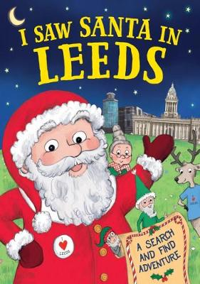 I Saw Santa in Leeds (Hardback)