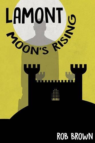 Lamont - Moon's Rising (Paperback)