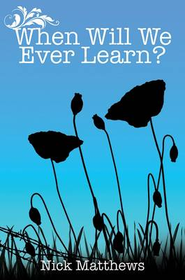 When Will We Ever Learn (Paperback)
