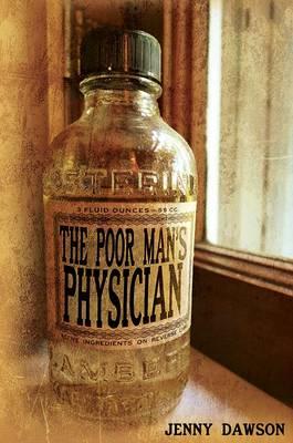 The Poor Man's Physician (Hardback)