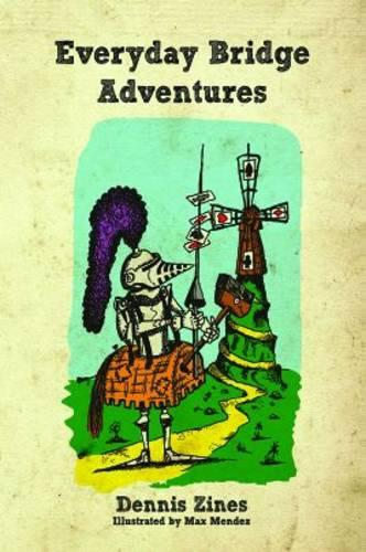 Everyday Bridge Adventures (Hardback)