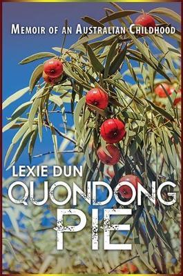 Quondong Pie (Hardback)