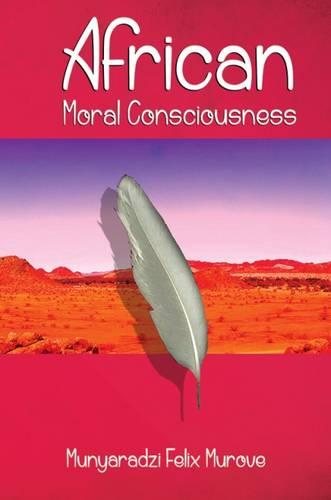 African Moral Consciousness (Hardback)