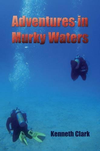 Adventures in Murky Waters (Paperback)