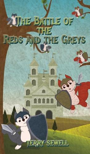 The Battle of the Reds and the Greys (Hardback)