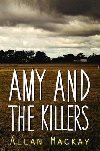 Amy and the Killers (Hardback)