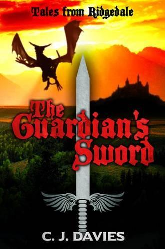 The Guardian's Sword - Tales from Ridgedale (Hardback)