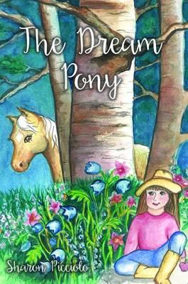 The Dream Pony (Hardback)