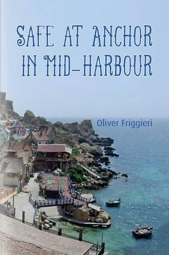 Safe at Anchor in Mid-Harbour (Paperback)