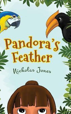 Pandora's Feather (Hardback)