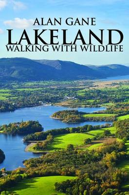 Lakeland: Walking with Wildlife (Paperback)