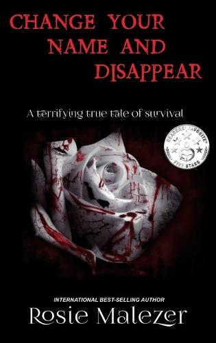 Change Your Name and Disappear (Hardback)