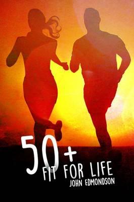 50+ Fit for Life (Hardback)
