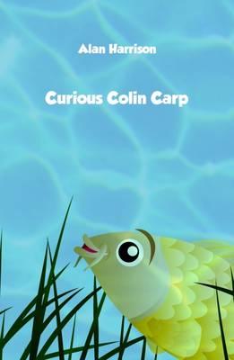 Curious Colin Carp (Hardback)