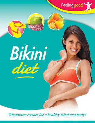 Feeling Good: Bikini Diet (Paperback)