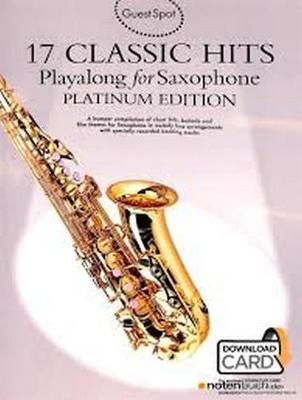 Guest Spot: 17 Classic Hits - Playalong for Saxophone (Paperback)