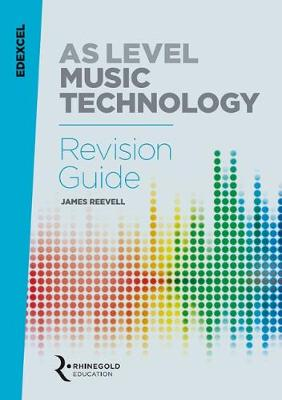 Edexcel AS Level Music Technology Revision guide (Paperback)