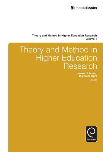 Theory and Method in Higher Education Research - Theory and Method in Higher Education Research 1 (Hardback)