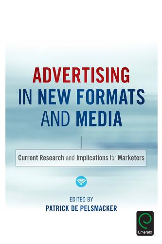 Advertising in New Formats and Media: Current Research and Implications for Marketers (Hardback)