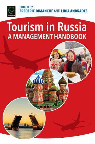 Tourism in Russia: A Management Handbook (Hardback)