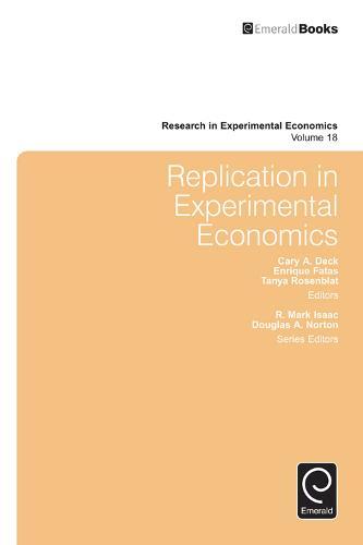 Replication in Experimental Economics - Research in Experimental Economics 18 (Hardback)