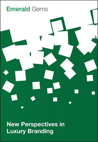 New Perspectives in Luxury Branding - Emerald Gems (Paperback)