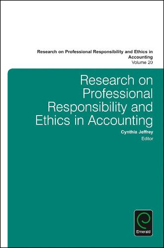 Research on Professional Responsibility and Ethics in Accounting - Research on Professional Responsibility and Ethics in Accounting 20 (Hardback)